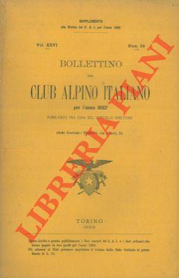 Bollettino del Club Alpino Italiano. Anno 1892. Vol. XXVI. n° 59.