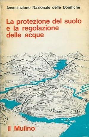 La protezione del suolo e la regolazione: Associazione Nazionale delle
