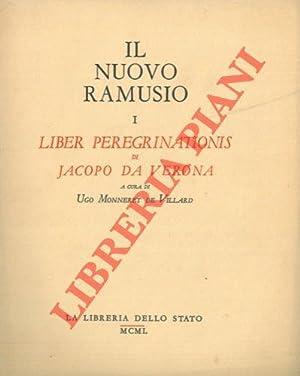 Il nuovo Ramusio. Raccolta di viaggi, testi: MONNERET DE VILLARD