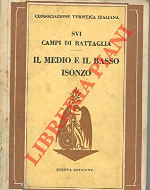 Il Medio e Basso Isonzo. Sui campi: CTI -