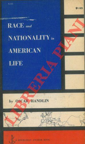 Race and Nationality in American Life.