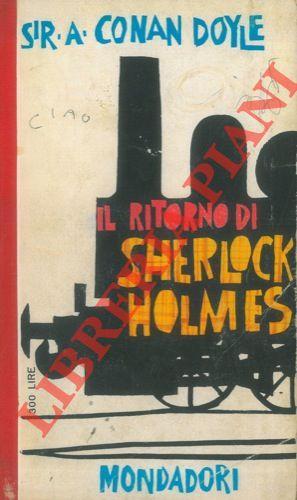 Il ritorno di Sherlock Holmes.: CONAN DOYLE Sir