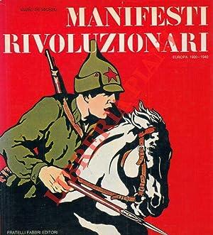 Manifesti rivoluzionari. Europa 1900-1940.: DE MICHELI Mario