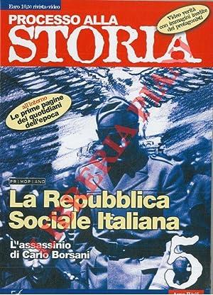 Processo alla storia. La Repubblica Sociale Italiana.
