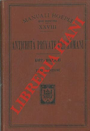 Antichità private dei romani.: KOPP Wilhelm -MORESCHI