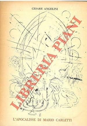 L?apocalisse di Mario Carletti. 52 litografie ispirate: ANGELINI Cesare -