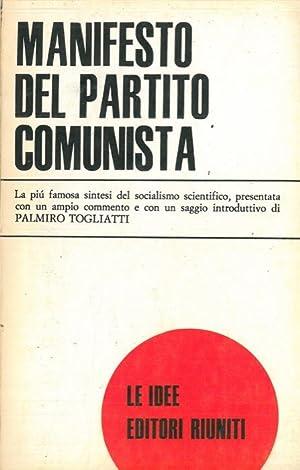 Manifesto del Partito Comunista. Introduzione di Palmiro: MARX Karl -