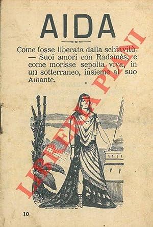 Aida. Come fosse liberata dalla schiavitù. Suoi