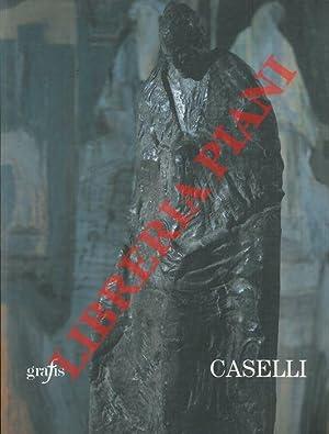 Antonio Caselli. Sculture e dipinti dal 1981: PANZETTA Alfonso -