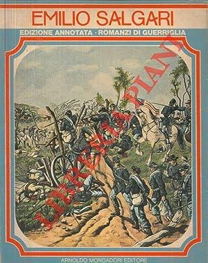 Romanzi di Guerriglia. Edizione annotata. La capitana: SALGARI Emilio -