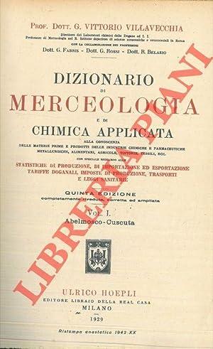 Dizionario di merceologia e di chimica applicata: VILLAVECCHIA Vittorio -