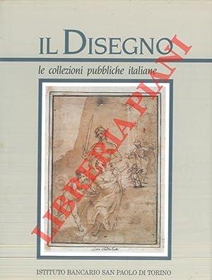 Il disegno. Le collezioni pubbliche italiane. Parte: PETRIOLI TOFANI Annamaria