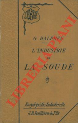 L'industrie de la soude.: HALPHEN Georges -