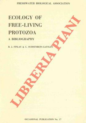 Ecology of free-living Protozoa. A bibliography of published research concerning freshwater and t...