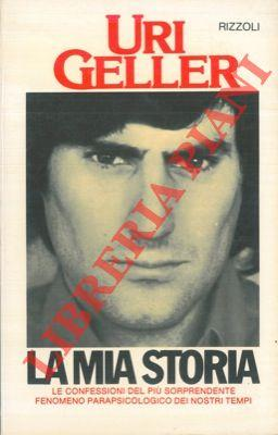 La mia storia.: GELLER Uri -