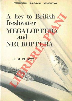 A key to the larvae and adults of british freshwater Megaloptera and Neuroptera with notes on the...