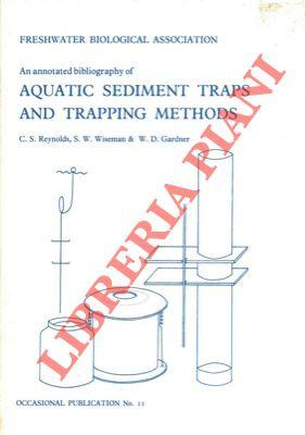 An annotated bibliography of aquatic sediment traps and trapping methods.