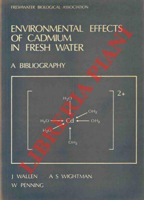 Environmental effects of cadmium in fresh water. A bibliography.