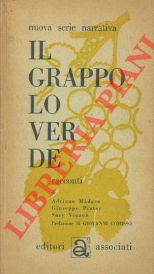 Il grappolo verde.: MADARO Adriano -