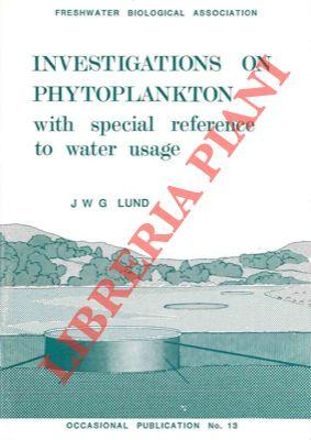 Investigations on phytoplankton with special reference to water usage.