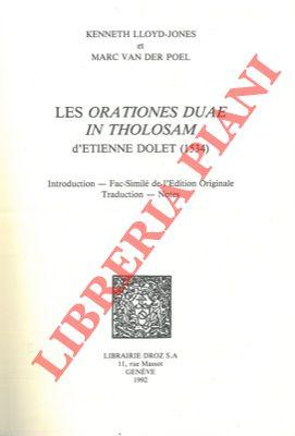 Les orationes duae in Tholosam d'Etienne Dolet (1534). Introduction - Fac-Similé de l'edition ori...