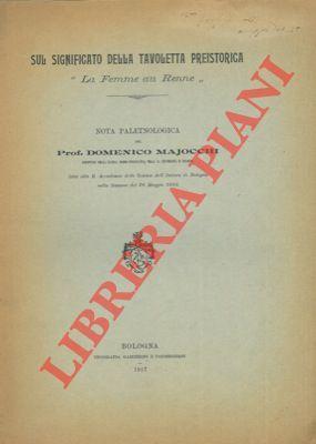 """Sul significato della tavoletta preistorica """"La Femme: MAJOCCHI Domenico -"""