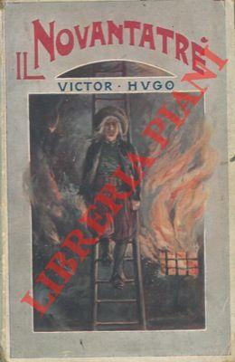 Il novantatrè.: HUGO Victor -