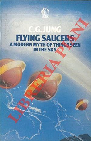 Flying saucers. A modern mith of things seen in the sky.