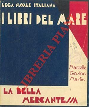 La Bella Mercantessa (La Belle Trentemousine).