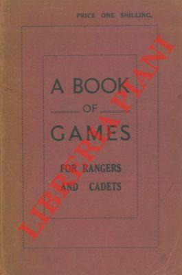A book of games for rangers and cadets.