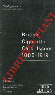 British cigarettes card issue 1888-1919. Catalogue part I.