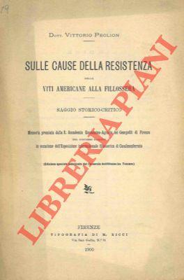 Sulle cause della resistenza delle viti americane: PEGLION Vittorio -