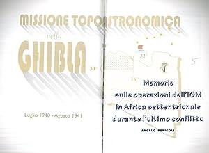 Memorie sulle operazioni dell'I.G.M. In Africa settentrionale: PERICOLI Angelo -