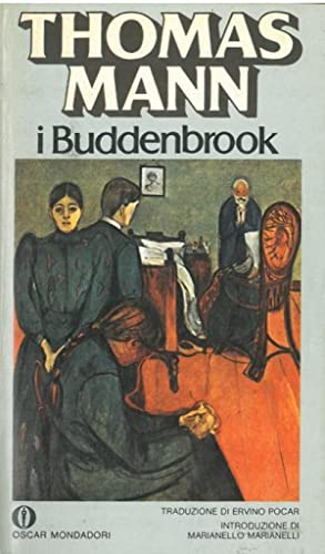 I Buddenbrook. Decadenza di una famiglia.: MANN Thomas -