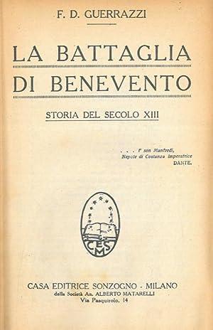 La battaglia di Benevento. Storia del secolo: GUERRAZZI F.D. -
