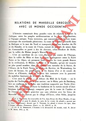 Relations de Marseille grecque avec le monde occidental.