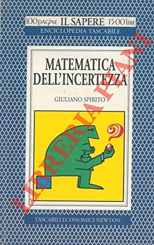 Matematica dell'incertezza.