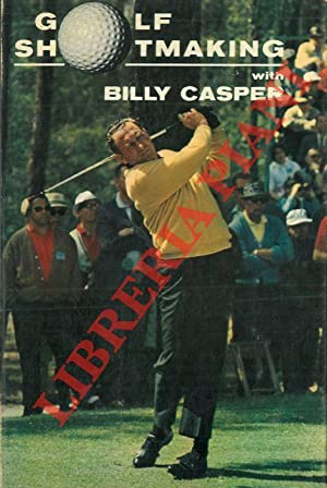 Golf shotmaking with Billy Casper.