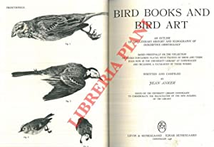 Bird book and bird art. An outline of the literary history and iconography of descriptive ornitho...