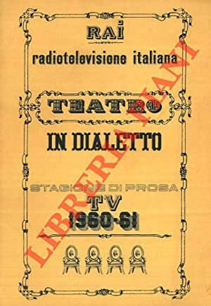 Teatro in dialetto. Stagione di prosa TV 1960-61.
