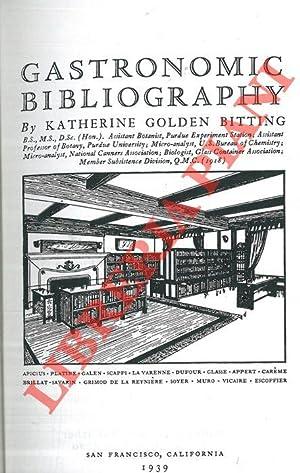 Gastronomic bibliography.: BITTING Katherine Golden