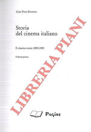 Storia del cinema italiano. Il cinema muto: BRUNETTA Gian Piero
