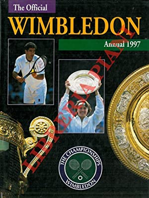 The championship Wimbledon. Official annual 1997.