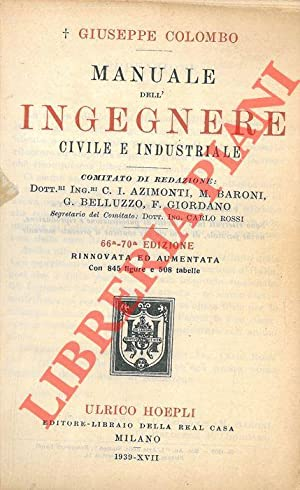 Manuale dell'ingegnere civile e industriale.
