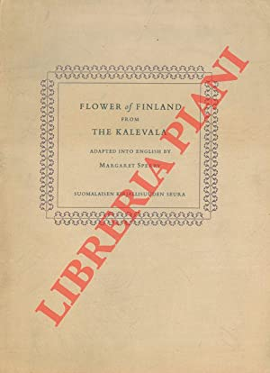 Flower of Finland from the Kalevala (Mariatta, The Last Canto) .