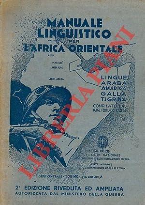 Manuale linguistico per l'Africa Orientale coi principali: CARESSA Magg. Ferruccio