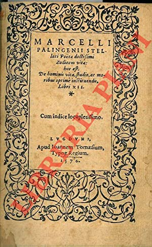 Marcelli Palingenii Stellati poeta doctissimi Zodiacus vita: MANZOLLI Pietro Angelo