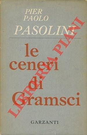 Le ceneri di Gramsci. Poemetti.: PASOLINI Pier Paolo