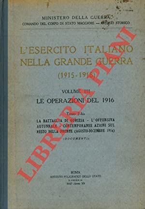 L'esercito italiano nella Grande Guerra (1915-1918). Volume
