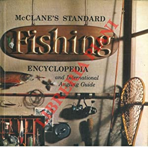 Mc Clane's Standard Fishing Encyclopedia and International Angling Guide.